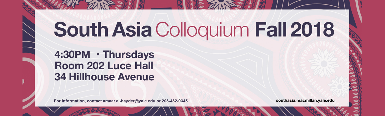 South Asia Colloquium Fall 2018